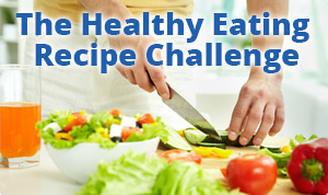 Healthy Eating Recipe Challenge
